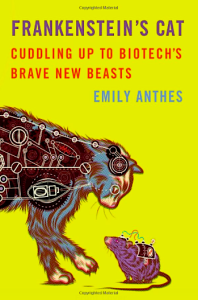 """Cover of """"Frankenstein's Cat,"""" by Emily Anthes"""