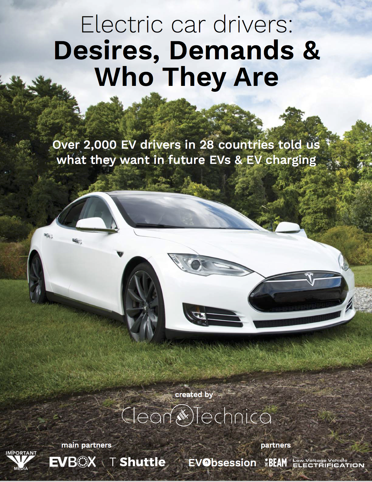 The World S Leading Cleantech News And Ysis Website Announced Release Of Its Second Ev Report On May 3 2017 Electric Car Drivers Desires
